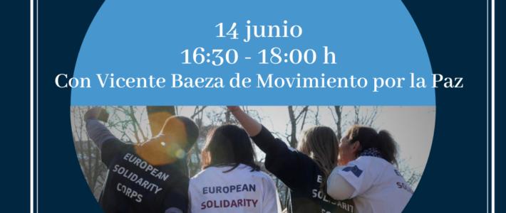 """Webinar 14 de junio """"El Cuerpo Europeo de Solidaridad"""""""